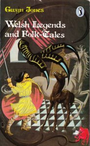 welsh legends and folk-tales gwyn jones
