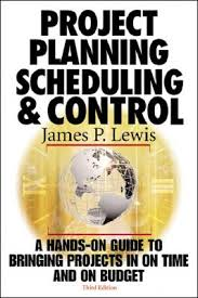 project planning scheduling and control james p lewis