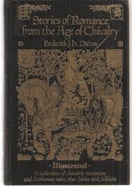 stories of romance from the age of chivalry frederick j h darton