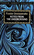 notes from the underground fyodor dostoyevsky