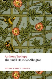 small house at allington anthony trollope oxford world's classics