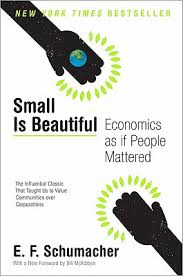 small is beautiful e f schumacher