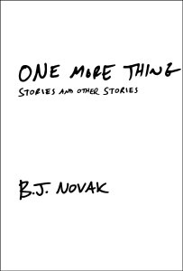 one more thing stories and other stories bj novak