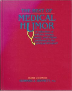 best of medical humor howard j bennett