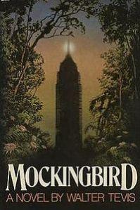 mockingbird walter tevis