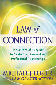 law of connection michael j losier wellness central 2009