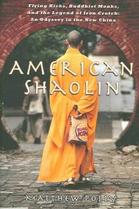 american shaolin polly gotham books 2007
