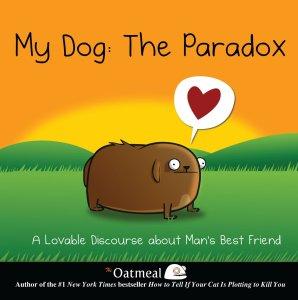 my dog the paradox inman andrews mcmeel 2013