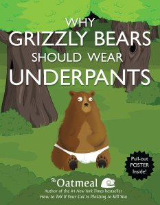 why grizzly bears should wear underpants inman andrews mcmeel 2013