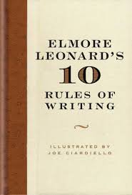 elmore leonards 10 rules of writing william morrow 2001