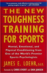 new toughness training for sports james loehr dutton 1994
