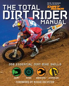 total dirt rider manual peterson weldon owen 2015