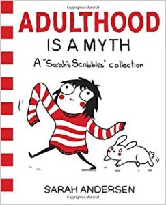 adulthood is a myth sarah andersen 2016 andrews mcmeel publishing