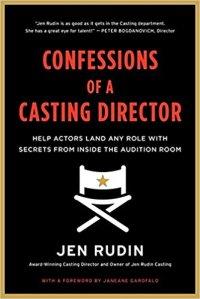 confessions of a casting director jen rudin harpercollins 2014