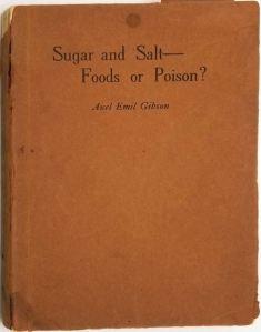 sugar and salt axel emil gibson will a kistler company 1913