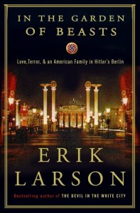 in the garden of beasts erik larson crown publishers 2011